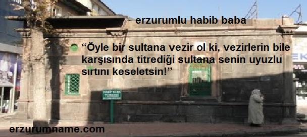 Erzurum'un Manevi Önderlerinden Habib Baba