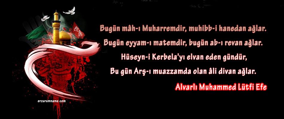 Erzurum Alvarlı Efe Hazretlerin Hülasat'ul Hakayık Adlı Divanından mâh-ı Muharrem şiiri
