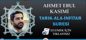 Ahmet Ebul Kasımi Tarık-Ala-İnfitar Suresi