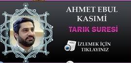Ahmet Ebul Kasımi Tarık Suresi