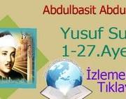 Abdulbasit Abdussamed Yusuf Suresi 1-27.Ayetler