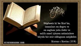 Süphesiz ki bu Kur'ân,  insanları en doğru ve ….