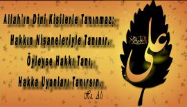 Allah'ın Dini Kişilerle Tanınmaz….