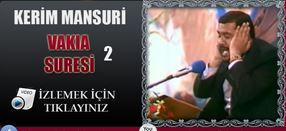 Kerim Mansuri Vakıa Suresi 2